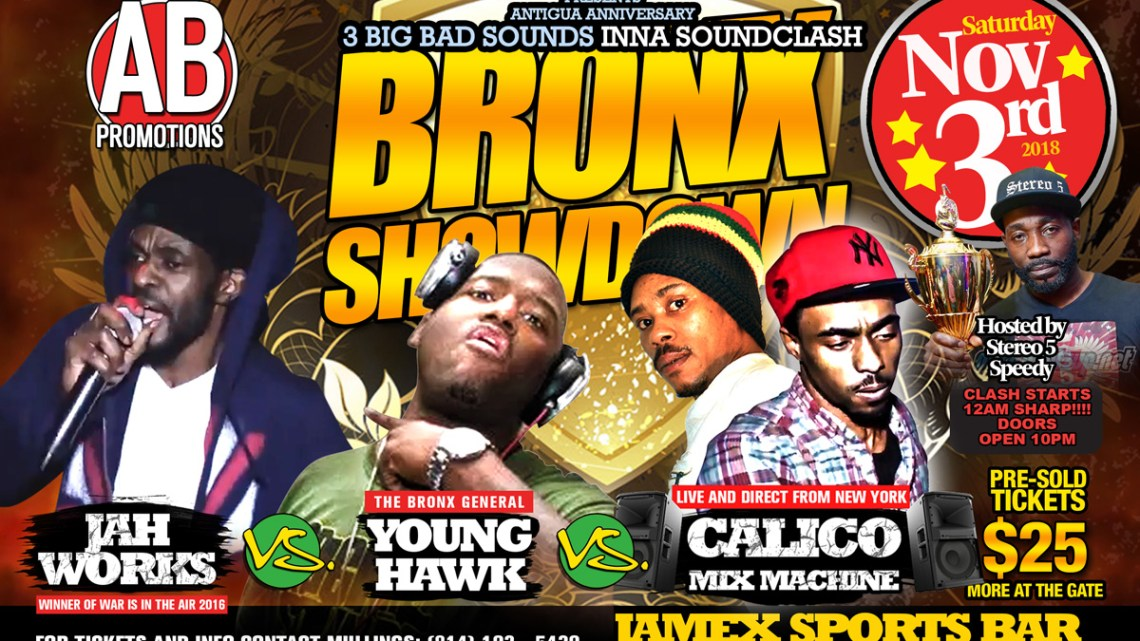 3 Sounds Clash @Bronx Showdown
