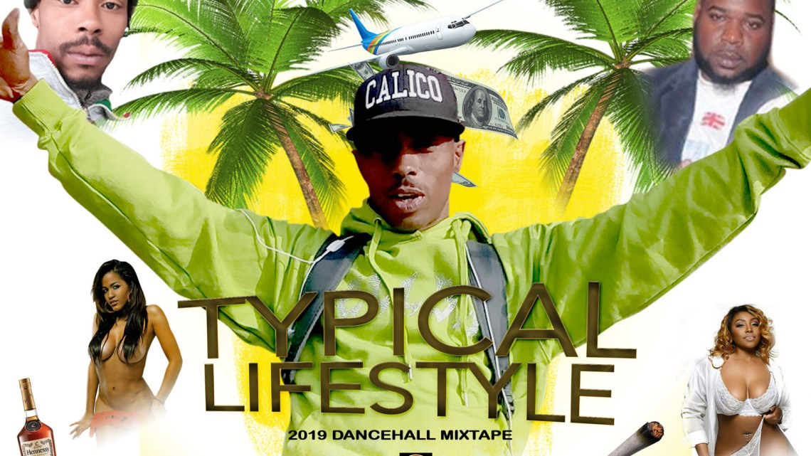 Typical Lifestyle Dancehall Mixtape