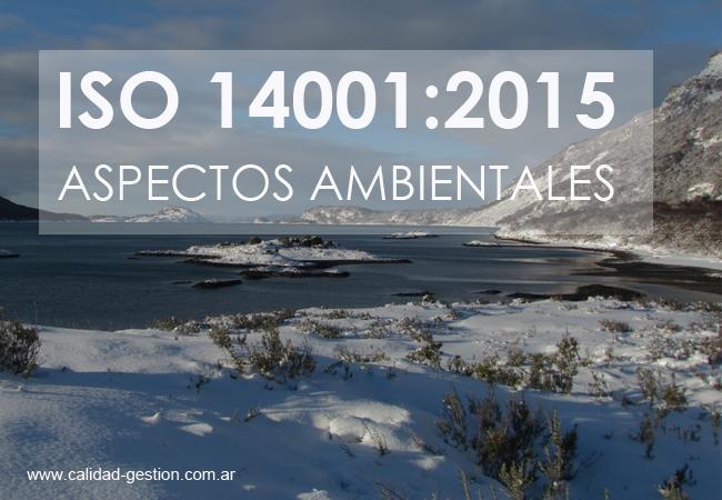 ASPECTOS AMBIENTALES EN ISO 14001:2015
