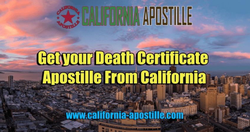 Apostille Death Certificate California
