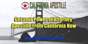 California Power of Attorney Apostille