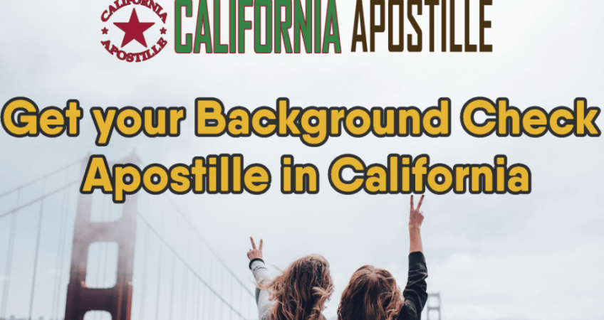 California Background Check Apostille