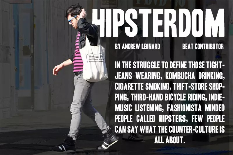 Defining the modern-day San Francisco hipster - California Beat