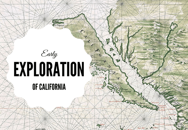 Early Exploration Of California Part 1 Of 2