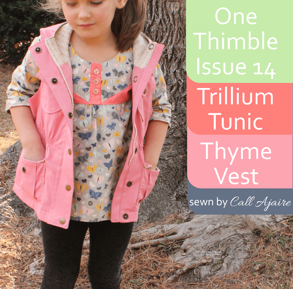 One Thimble Issue 14 Review of the e-zine Thyme Vest and Trillium Tunic main
