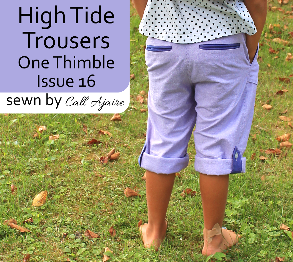 One Thimble Issue 16 High Tide Trousers sewn by Call Ajaire