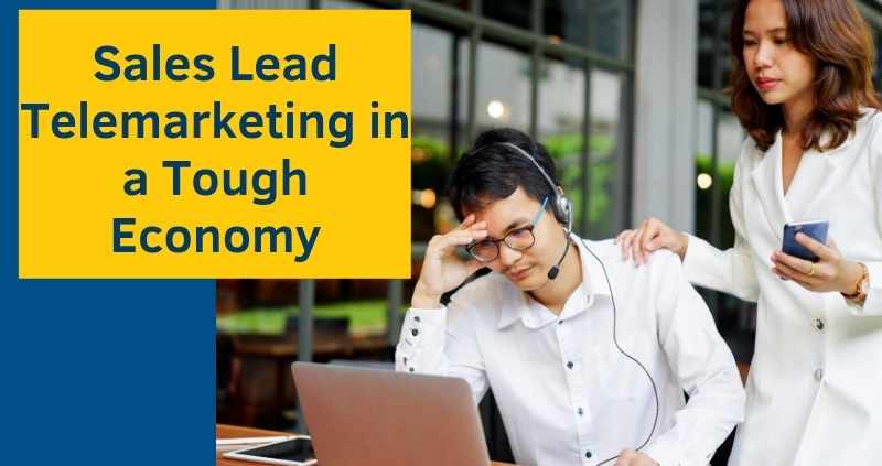 Sales-Lead-Telemarketing-in-a-Tough-Economy