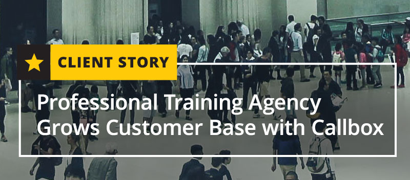 Professional Training Agency Grows Customer Base with Callbox
