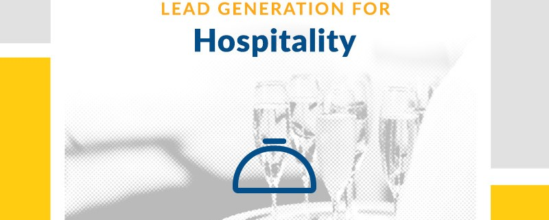 Lead Generation for Hospitality