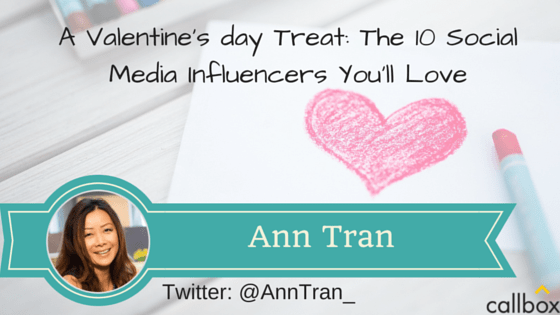 Ann Tran - A Post Valentine's day Treat: The 10 Social Media Influencers You'll Love