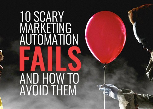 10 Scary Marketing Automation Fails and How to Avoid Them