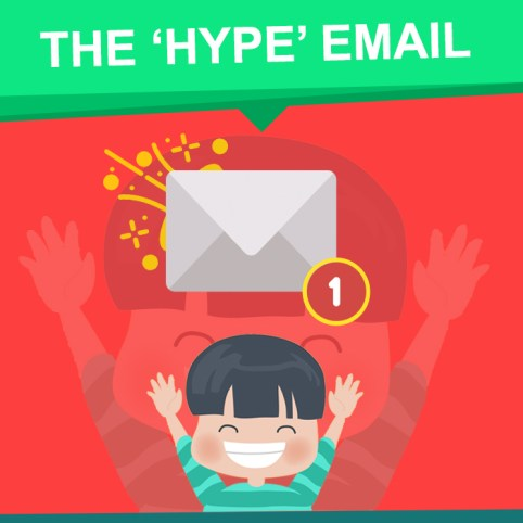 The Hype Email