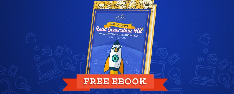 Free Ebook: The-Ultimate-Lead-Generation-Kit-to-Jumpstart-Your-Business-2018-Edition