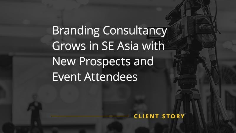 Branding-Consultancy-Grows-in-SE-Asia-with-New-Prospects-and-Event-Attendees (Featured Image)