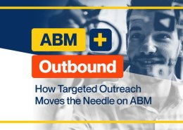 ABM-+-Outbound--How-Targeted-Outreach-Moves-the-Needle-on-ABM