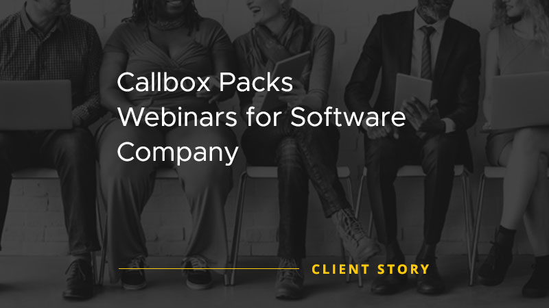 Callbox Packs Webinars for Software Company [CASE STUDY]