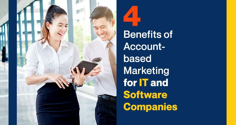 4-Benefits-of-Account-based-Marketing-for-IT-and-Software-Companies
