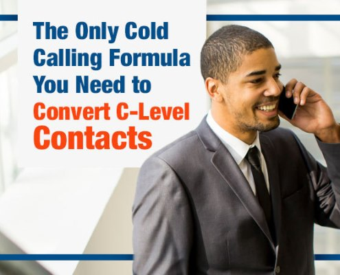 The Only Cold Calling Formula You Need to Convert C-Level Contacts