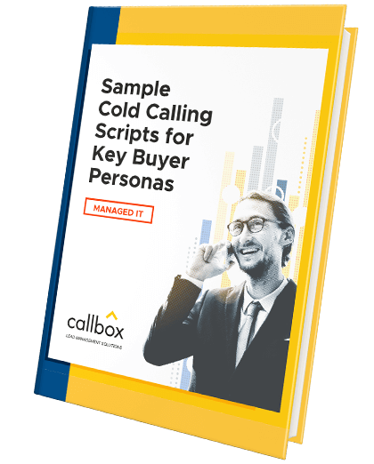 Sample Cold Calling Scripts for Key Buyer Personas in Managed IT