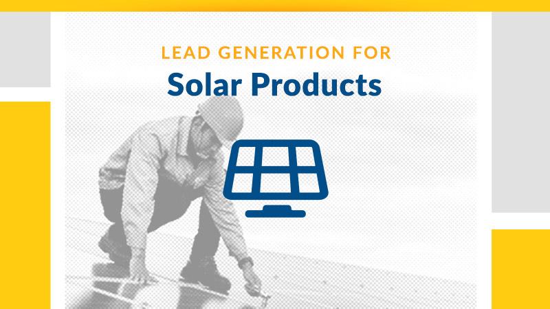 Solar Lead Generation Services - B2B Sales Lead Generation Services