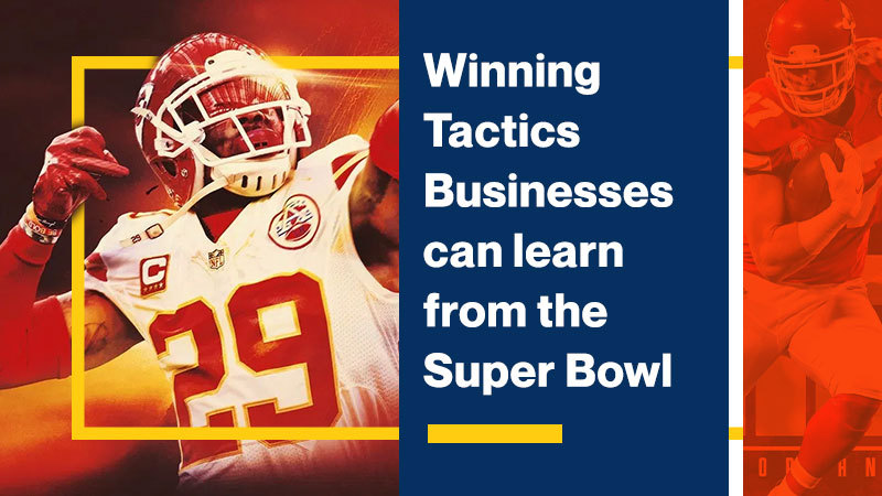 Winning-Tactics-Businesses-can-learn-from-the-Super-Bowl