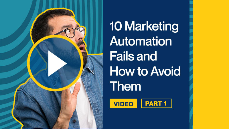 10-Marketing-Automation-Fails-and-How-to-Avoid-Them-P1