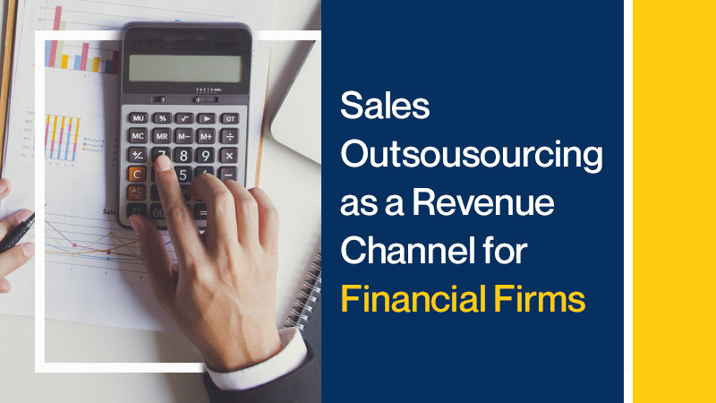Sales-Outsourcing-as-Revenue-Channel-for-Financial-Firms