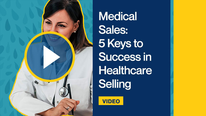 Medical-Sales-5-Keys-to-Success-in-Healthcare-Selling