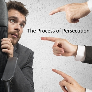 the process of persecution