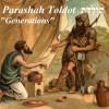 Torah Parashah Toldot