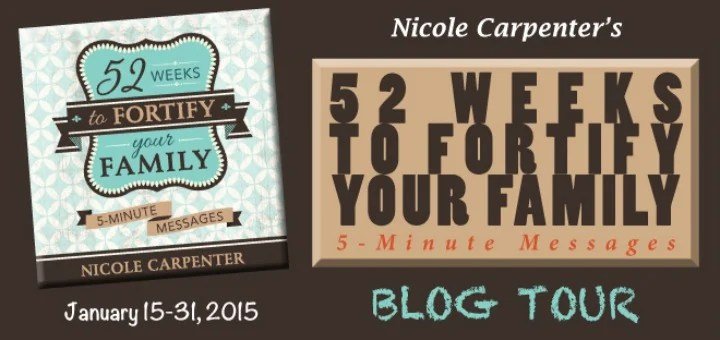 52 Weeks to Fortify Your Family