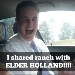 "Ecstatic Man Celebrates Lunch With Elder Holland – ""I Shared Ranch with Him!!"""