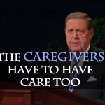 The Caregivers Have to Have Care Too