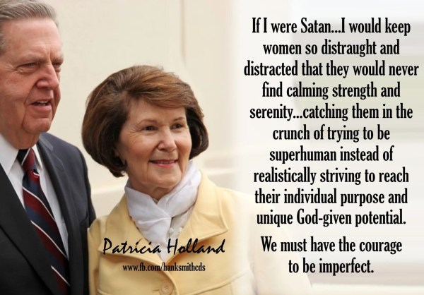 patricia holland courage to be imperfect