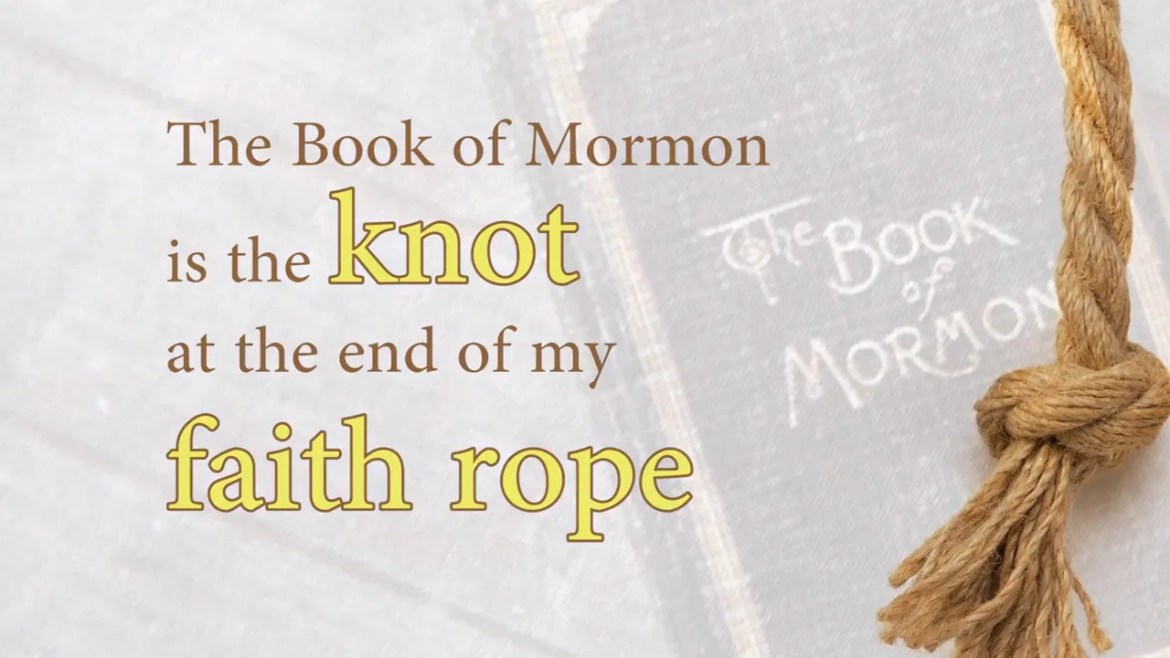 book of mormon faith rope