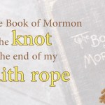 How the Book of Mormon Can Save Your Testimony