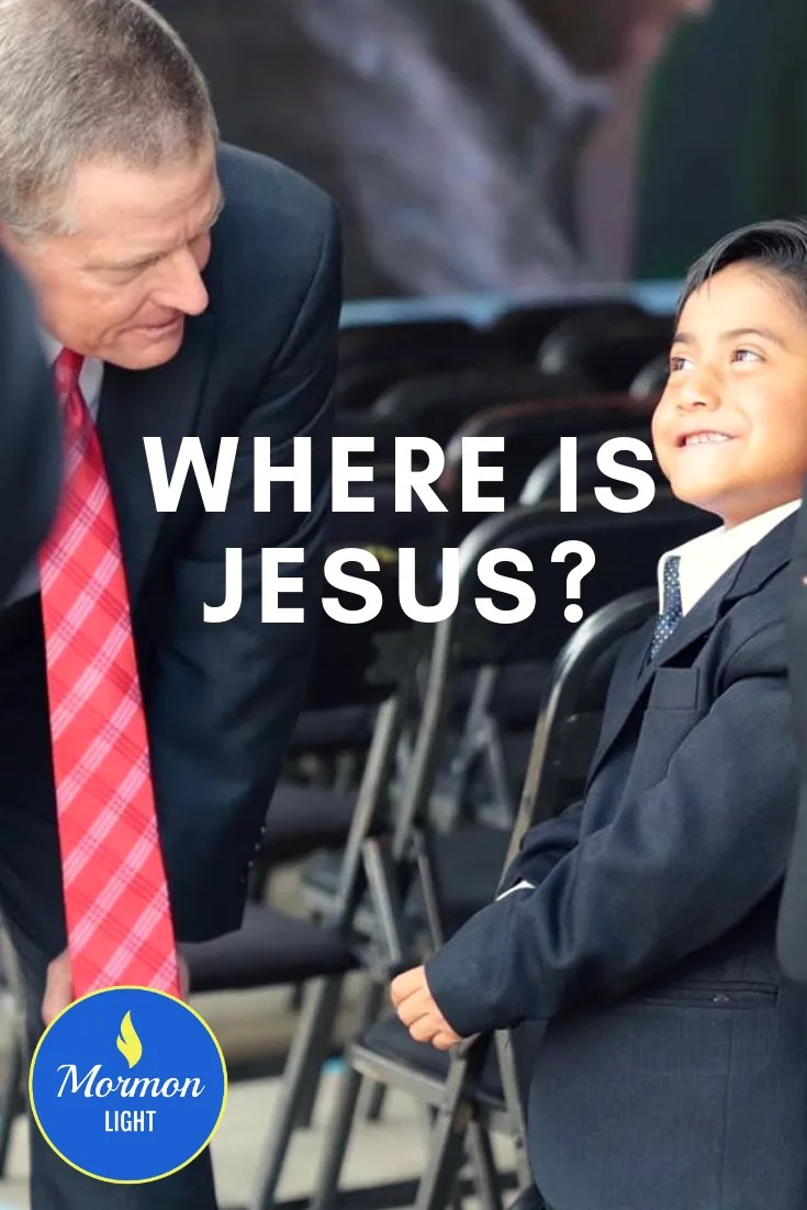Elder Bednar Where is Jesus?