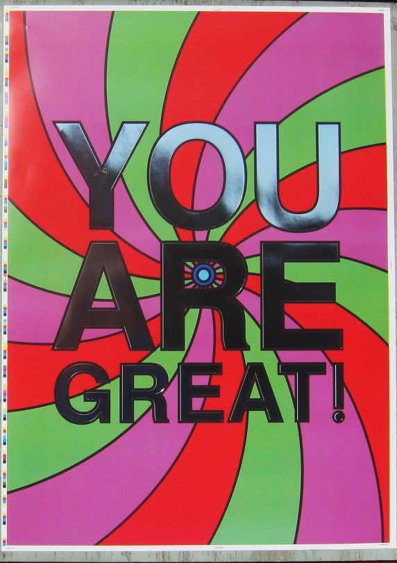 """You Are Great-poster. """"You are great!"""" in big letters in silver. A spinning background in purple, green and pink."""