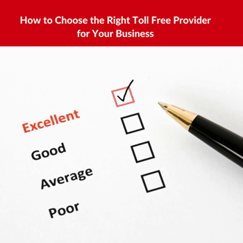 choose the right toll free provider for your business