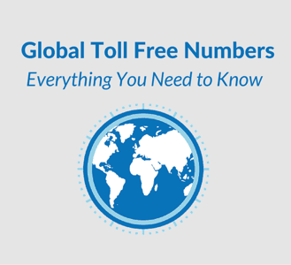 Global Toll Free Numbers - What You Need to Know