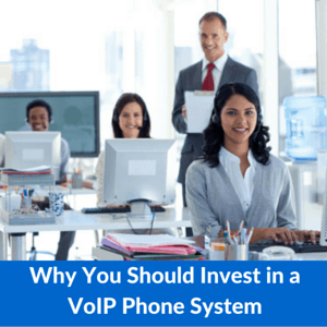 Why You Should Invest in a VoIP Phone System