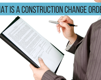 What Is A Construction Change Order?