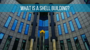 What is a shell building