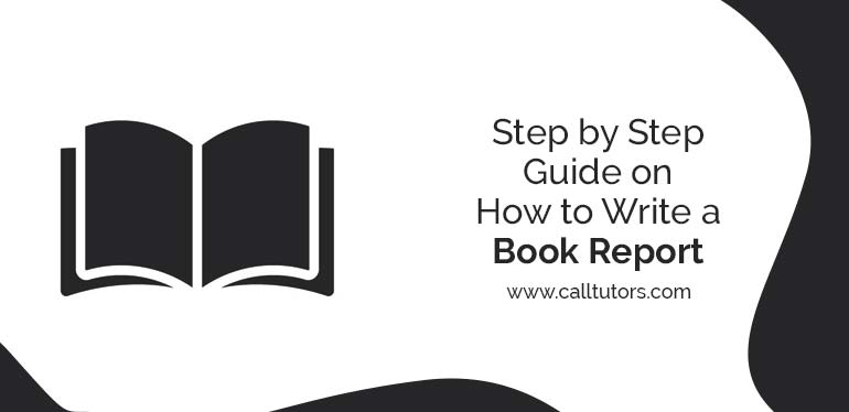 Step by Step Guide on How to Write a Book Report