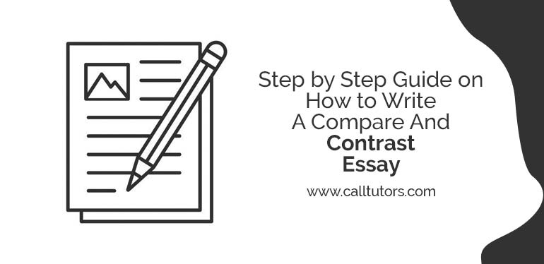 Step by Step Guide on How to Write A Compare And Contrast