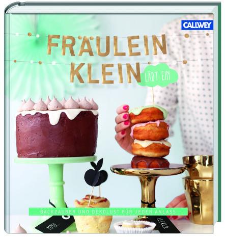 Fräulein Klein lädt ein Yvonne Bauer Callwey Verlag