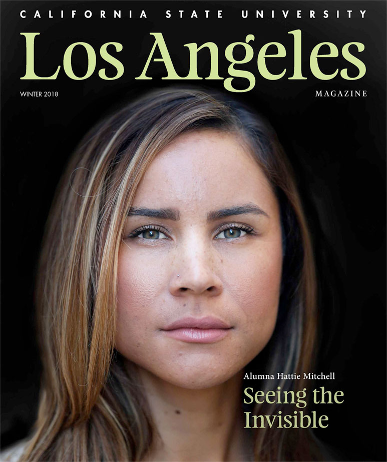 Cal State LA Magazine Winter 2018 magazine cover