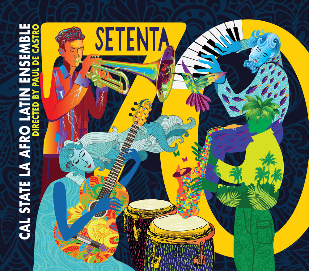 Cal State LA Afro Latin Ensemble Setenta Album Cover