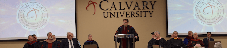 The Inaugural Address of Dr. Christopher Cone, President of Calvary University