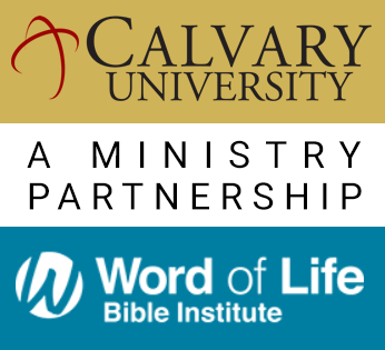 Calvary University and Word of Life Bible Institute Announce Partnership